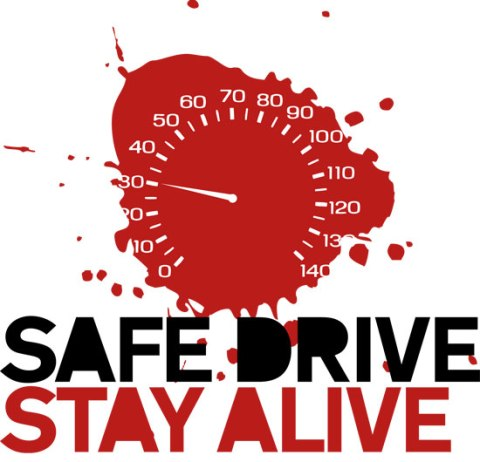 SAFE DRIVE / STAY ALIVE
