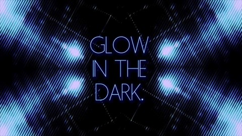 A GLOW IN THE DARK